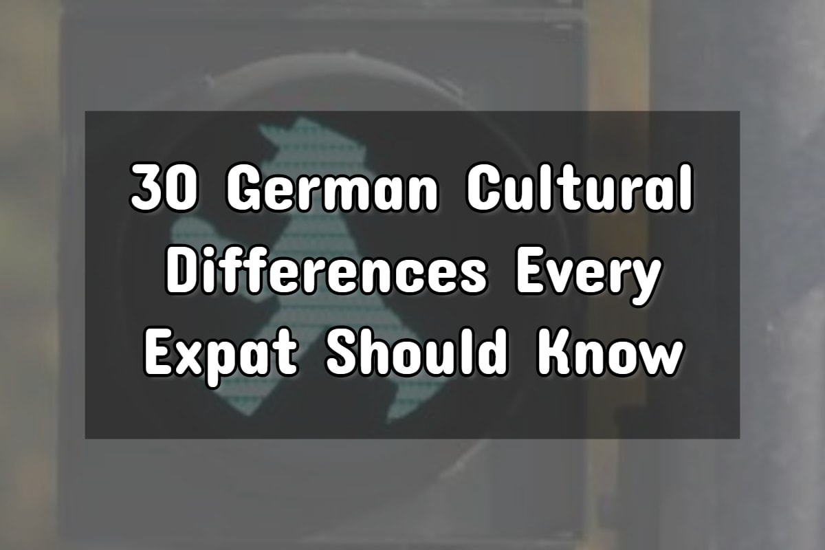 30 Subtle German Cultural Differences For Expats To Know