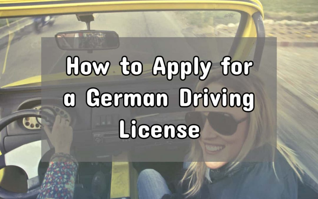 How To Apply For A German Driving License