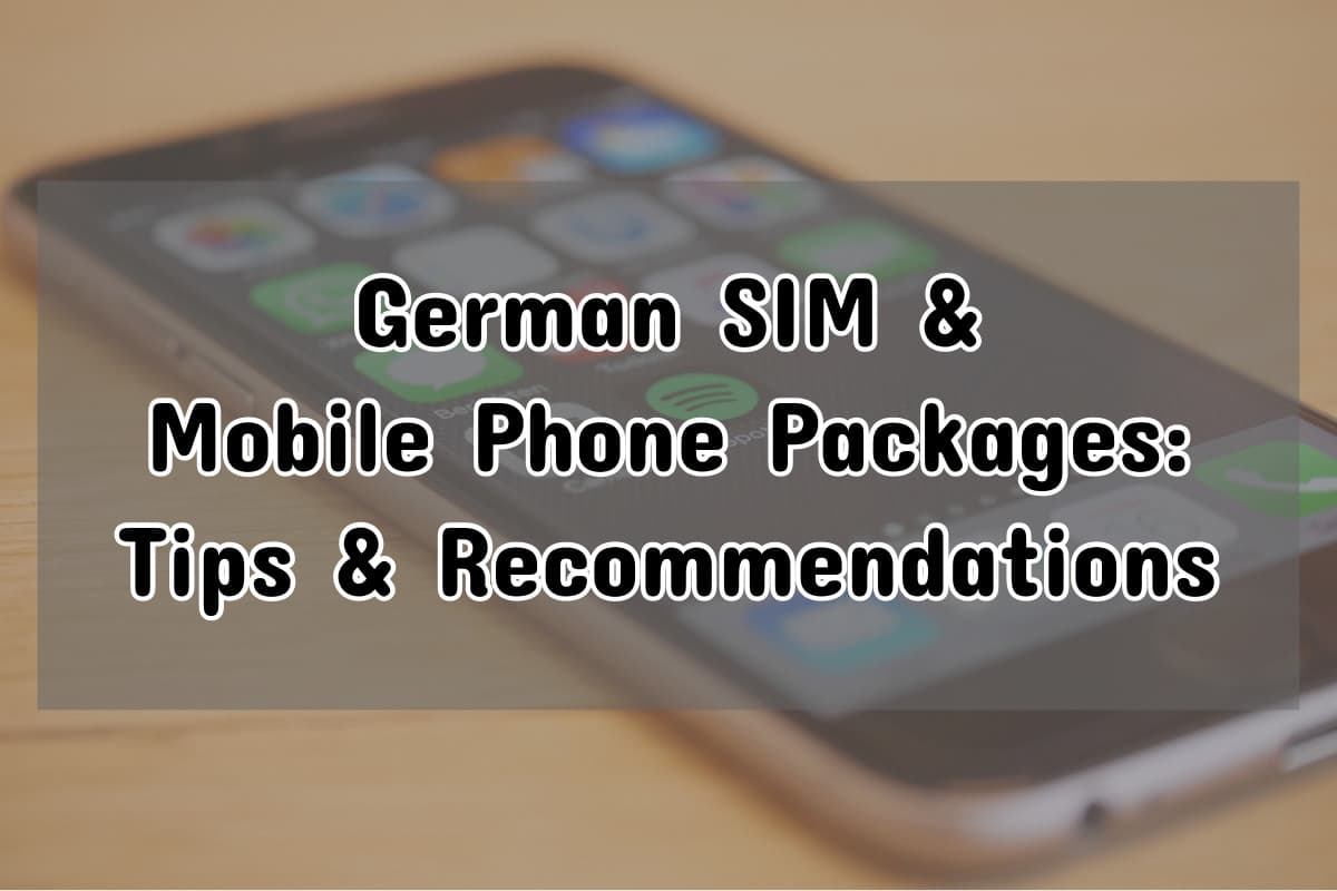 The Best German Mobile Phone SIM and Data Plans (2021)