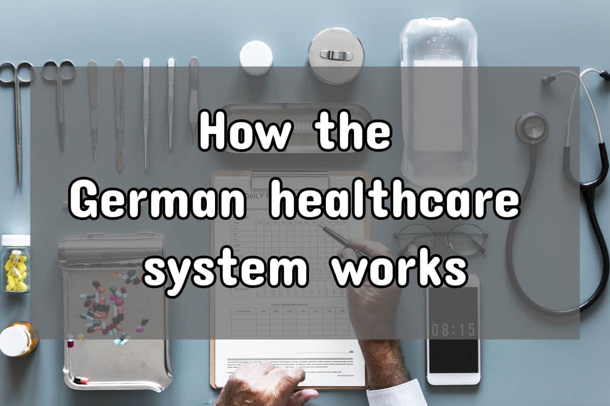 Health Insurance In Germany: How The System Works