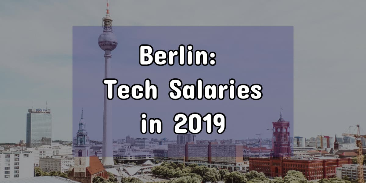 What's a Good Berlin Software Engineer Salary (2019)?