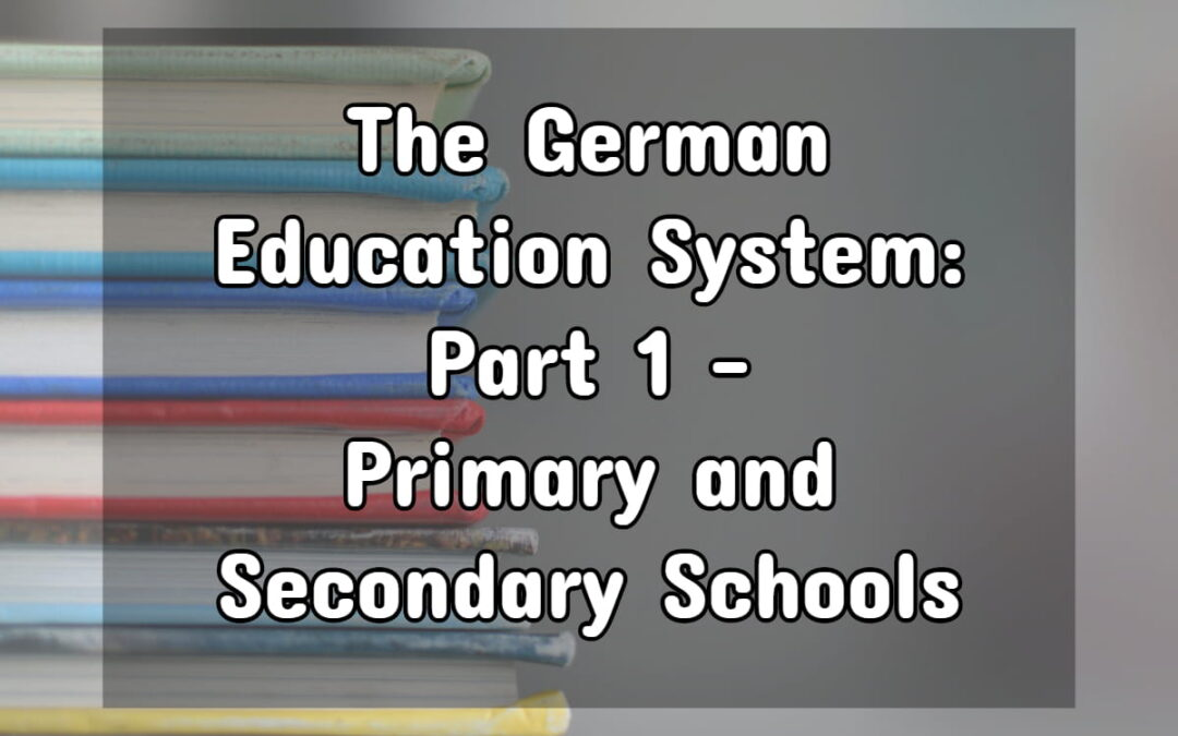 German Education System: Primary and Secondary Schools