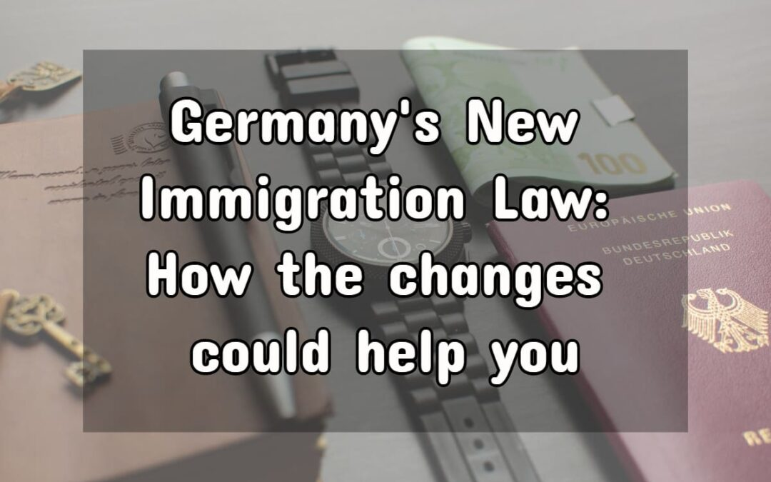 Germany Immigration Law 2020: Everything You Need to Know