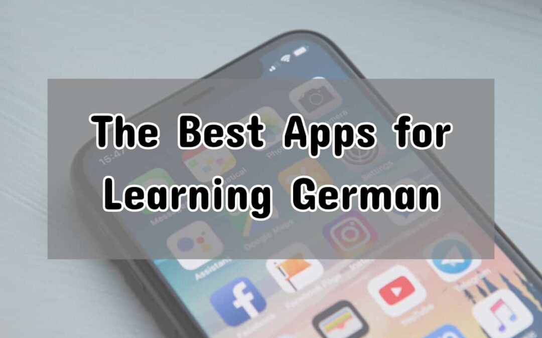 Best App To Learn German: 25 Essential Apps to Help You