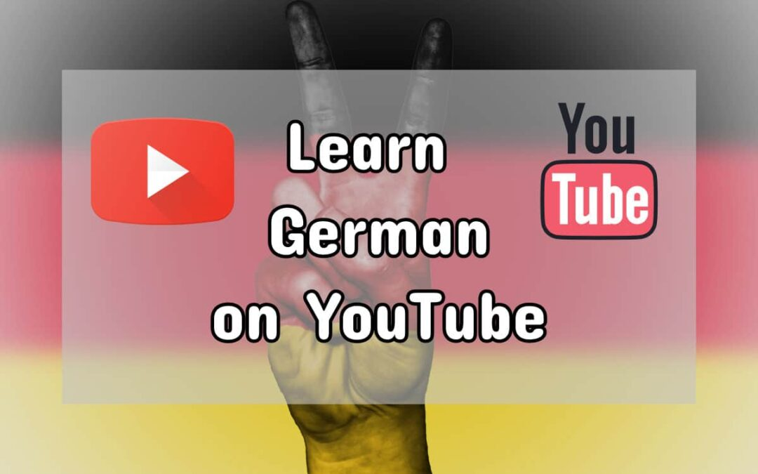 Learn German on YouTube: 13 Great Channels to Teach You