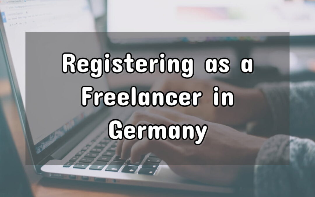 How to Register as a Freelancer or Sole Trader in Germany