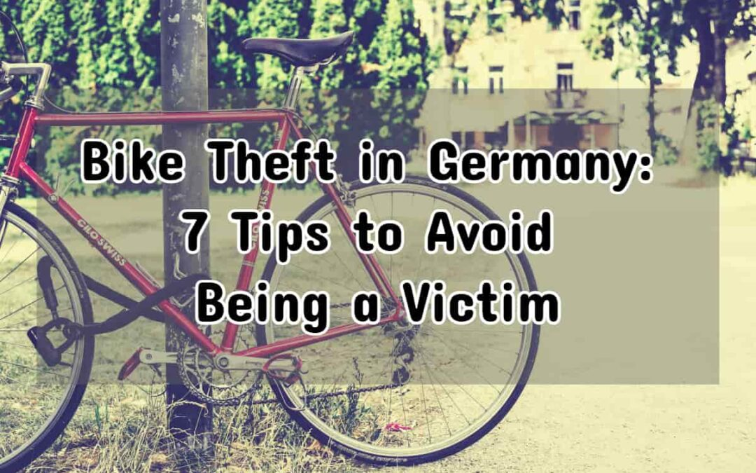 Bike Theft in Germany: 7 Tips to Avoid Being a Victim